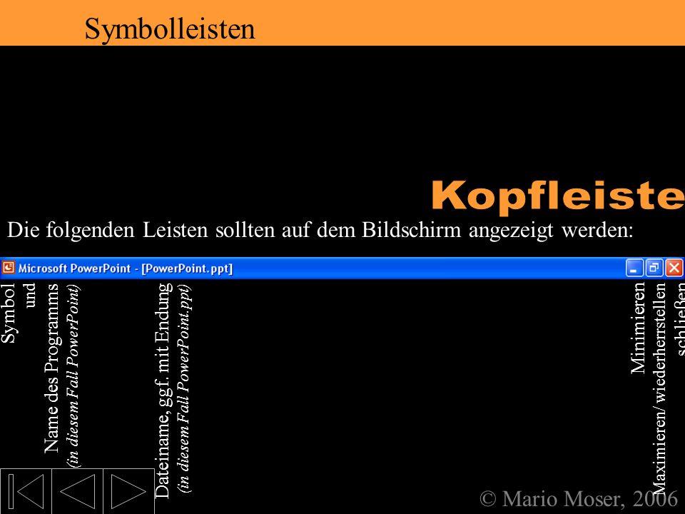 2. Der erste Eindruck Kopfleiste Symbolleisten Symbolleisten