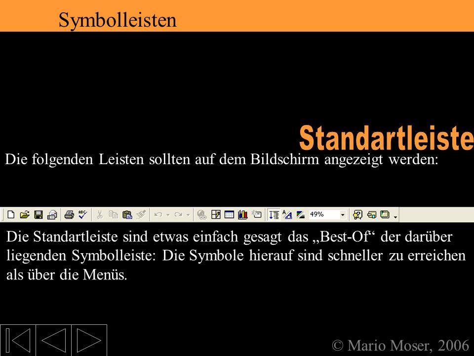 2. Der erste Eindruck Standartleiste Symbolleisten Symbolleisten