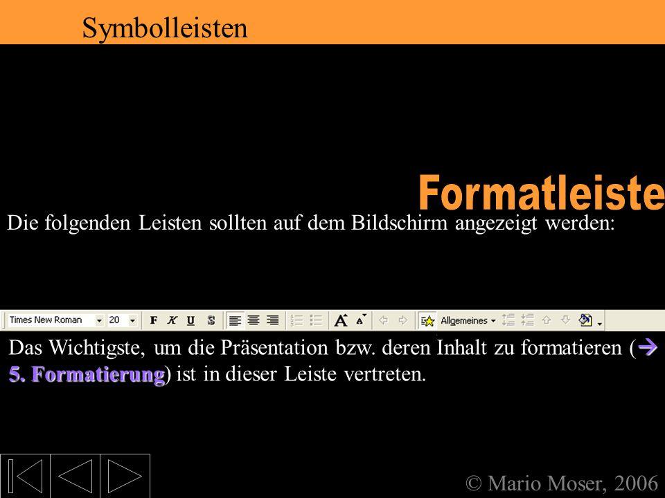 2. Der erste Eindruck Formatleiste Symbolleisten Symbolleisten