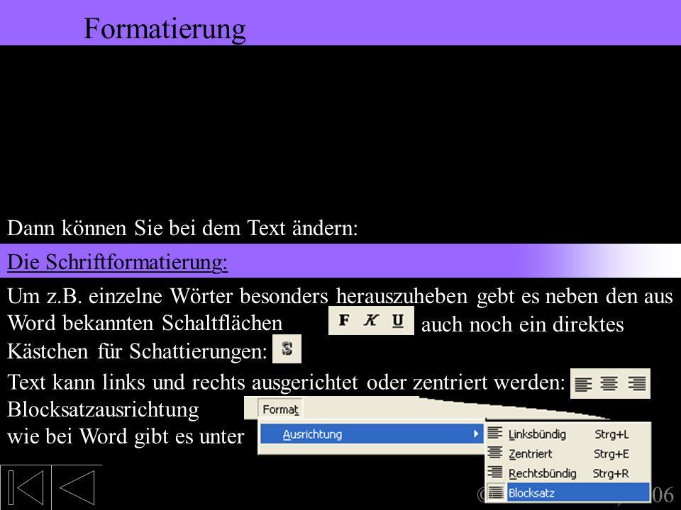 5. Bearbeiten des Textes Formatierung Formatierung