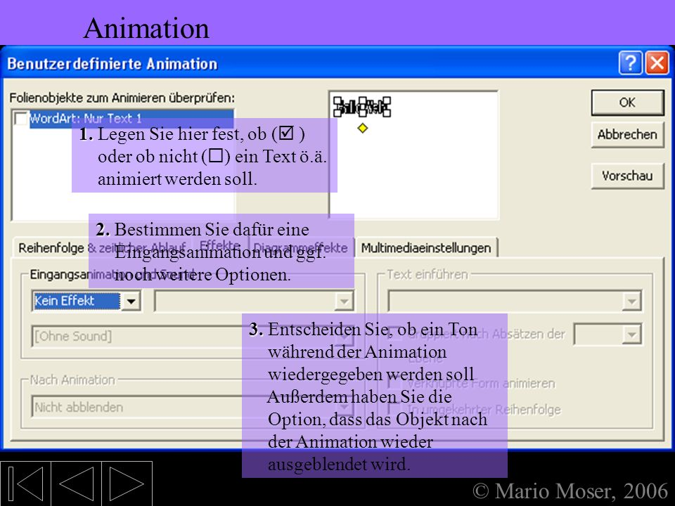 5. Bearbeiten des Textes Animation Animation