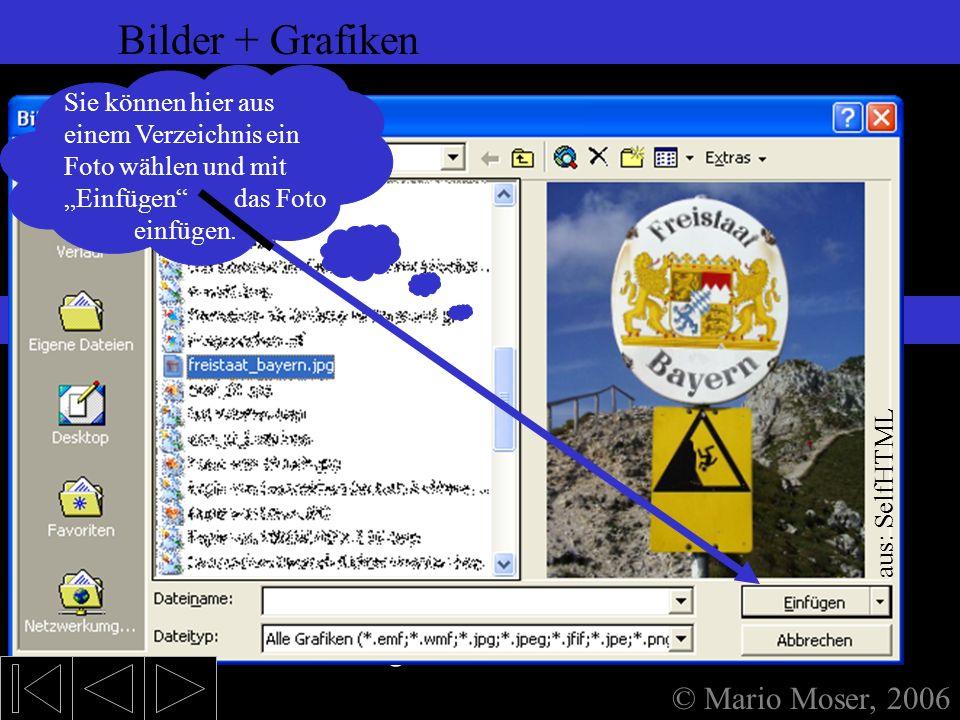 6. Einfügen (2) Bilder + Grafiken Bilder Bilder einfügen: Unter