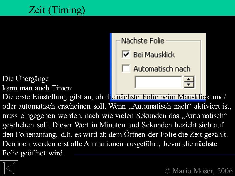 7. Folienübergänge Zeit (Timing) Zeit (Timing) Zeit (Timing)