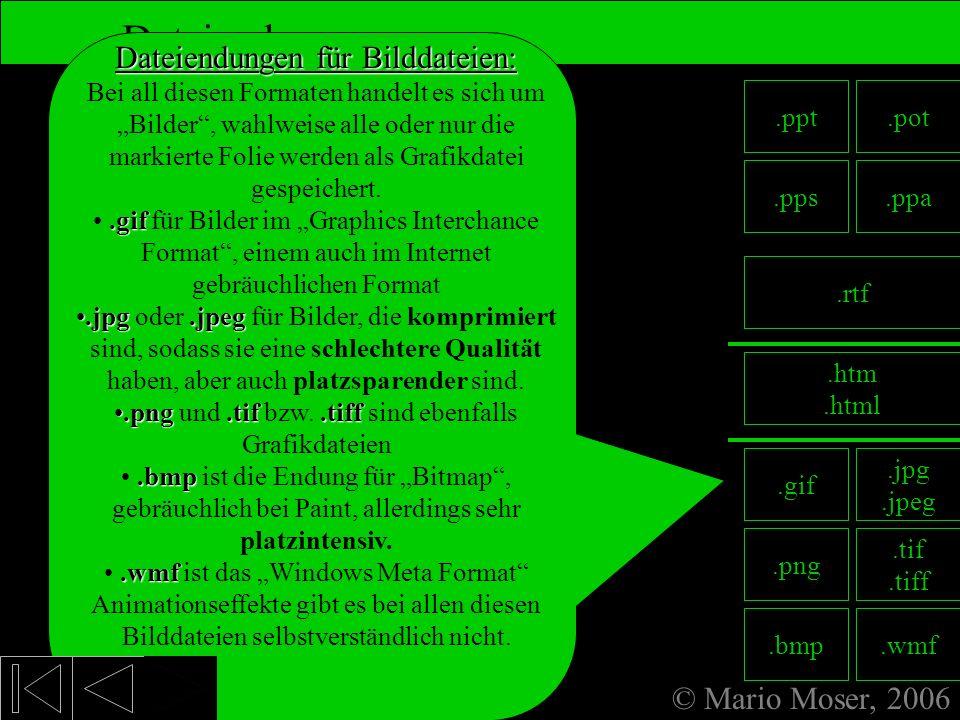 8. Fertige Präsentation Dateiendungen Dateiendungen für Bilddateien: