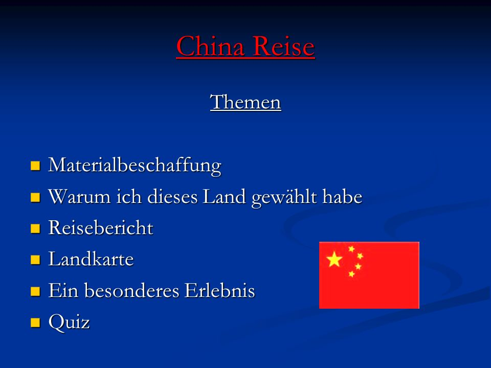 China Reise Themen Materialbeschaffung