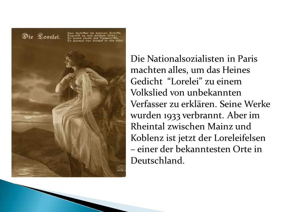 Die Nationalsozialisten in Paris machten alles, um das Heines Gedicht Lorelei zu einem Volkslied von unbekannten Verfasser zu erklären.