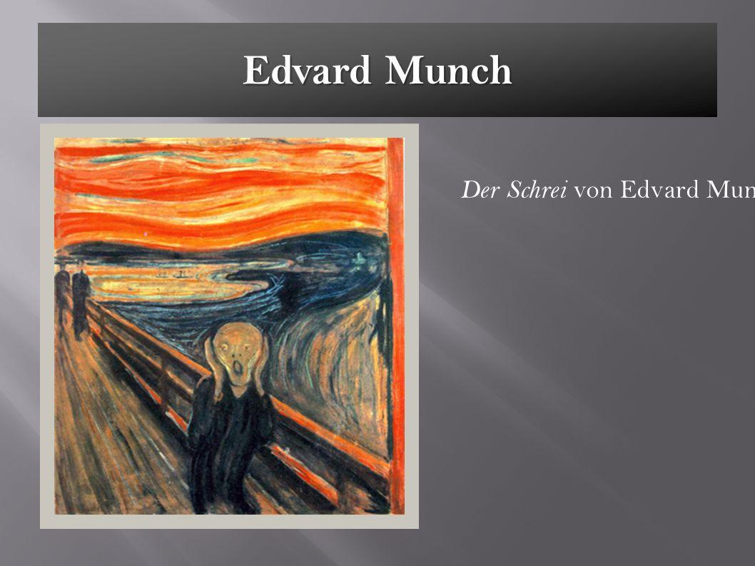 Edvard Munch Der Schrei von Edvard Munch 1895