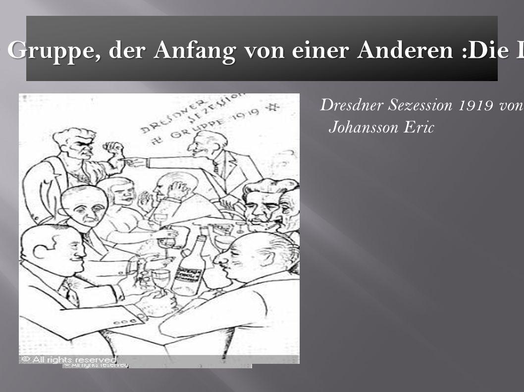 Das Ende von einer Gruppe, der Anfang von einer Anderen :Die Dresdner Sezession