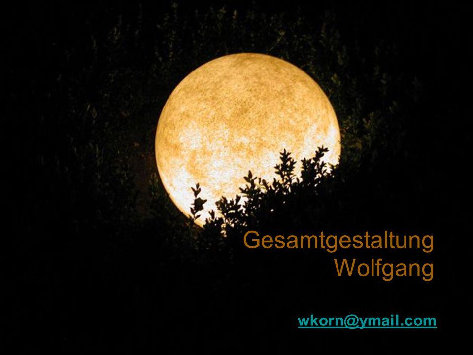 Gesamtgestaltung Wolfgang wkorn@ymail.com