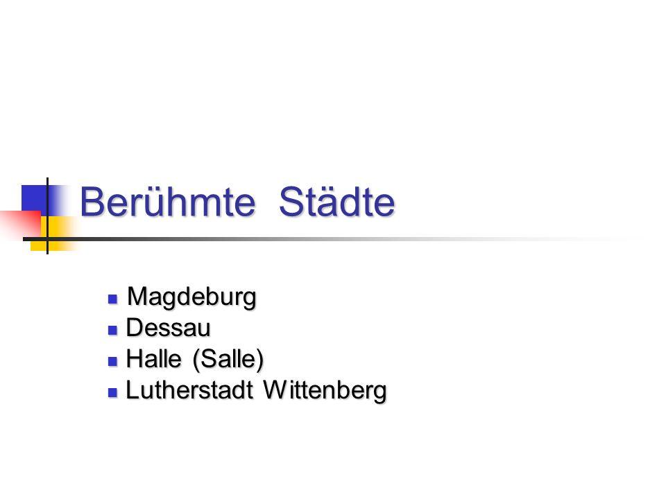 Magdeburg Dessau Halle (Salle) Lutherstadt Wittenberg