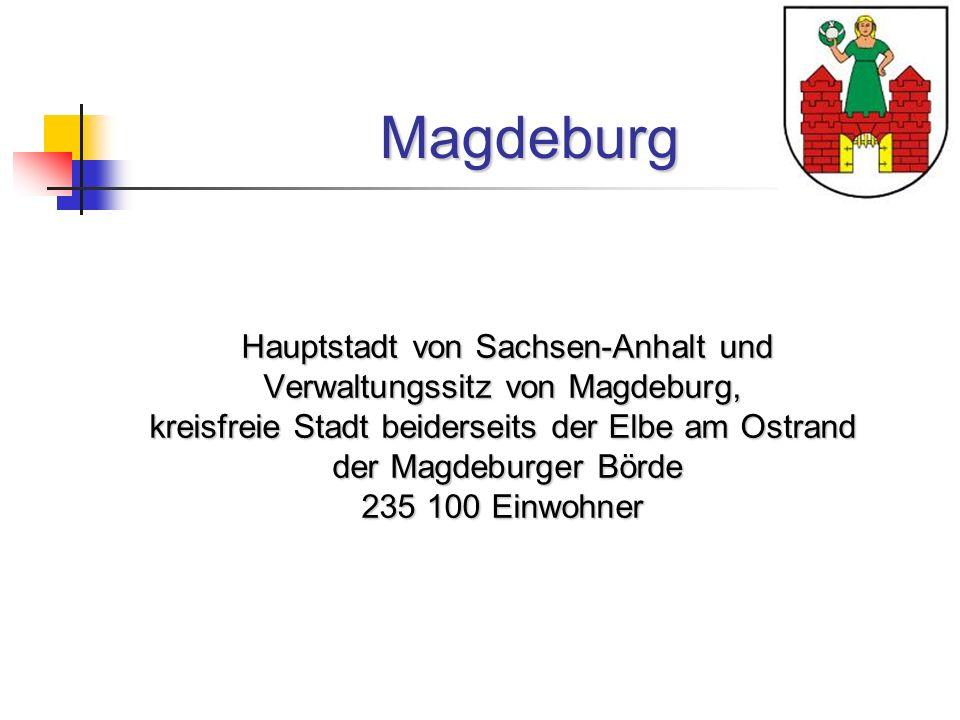 Magdeburg Hauptstadt von Sachsen-Anhalt und