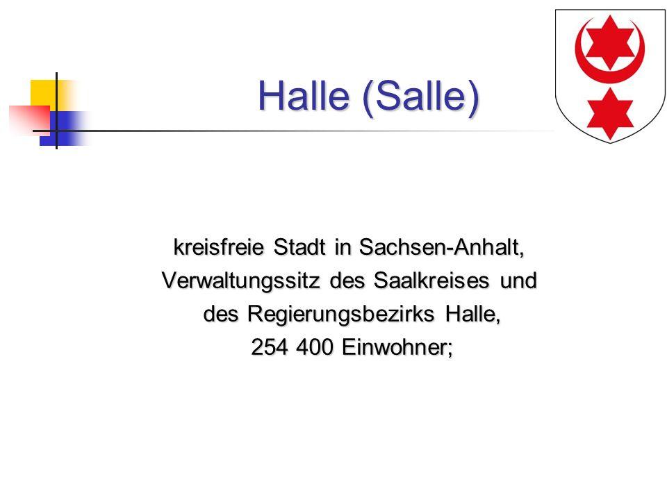 Halle (Salle) kreisfreie Stadt in Sachsen-Anhalt,