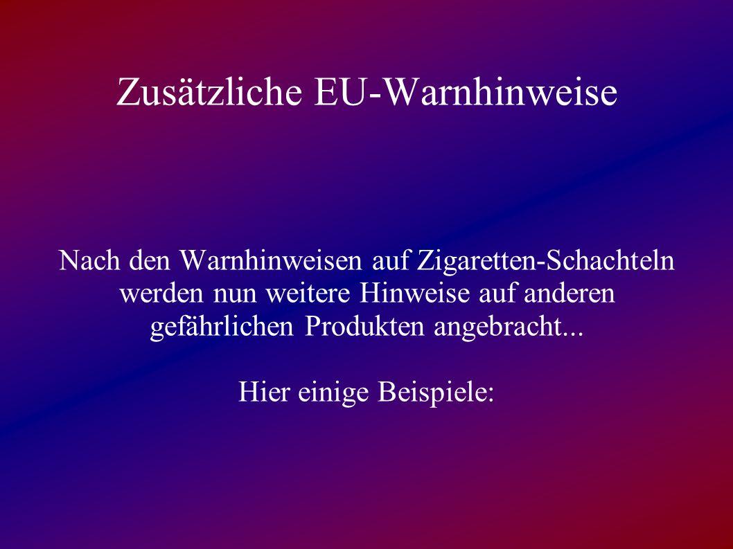 Zusätzliche EU-Warnhinweise