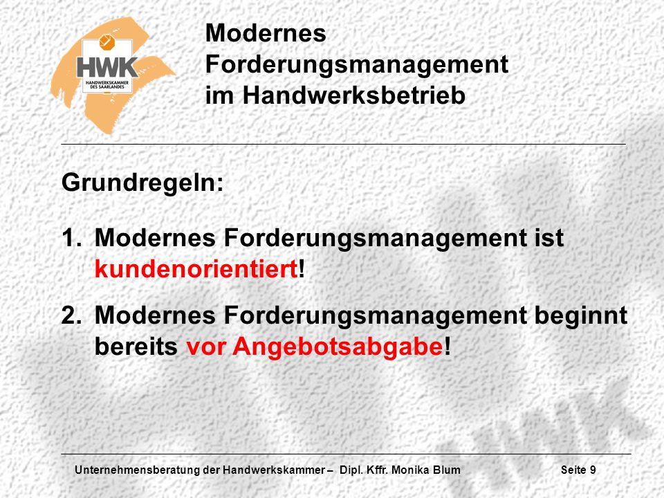 Grundregeln: Modernes Forderungsmanagement ist kundenorientiert.