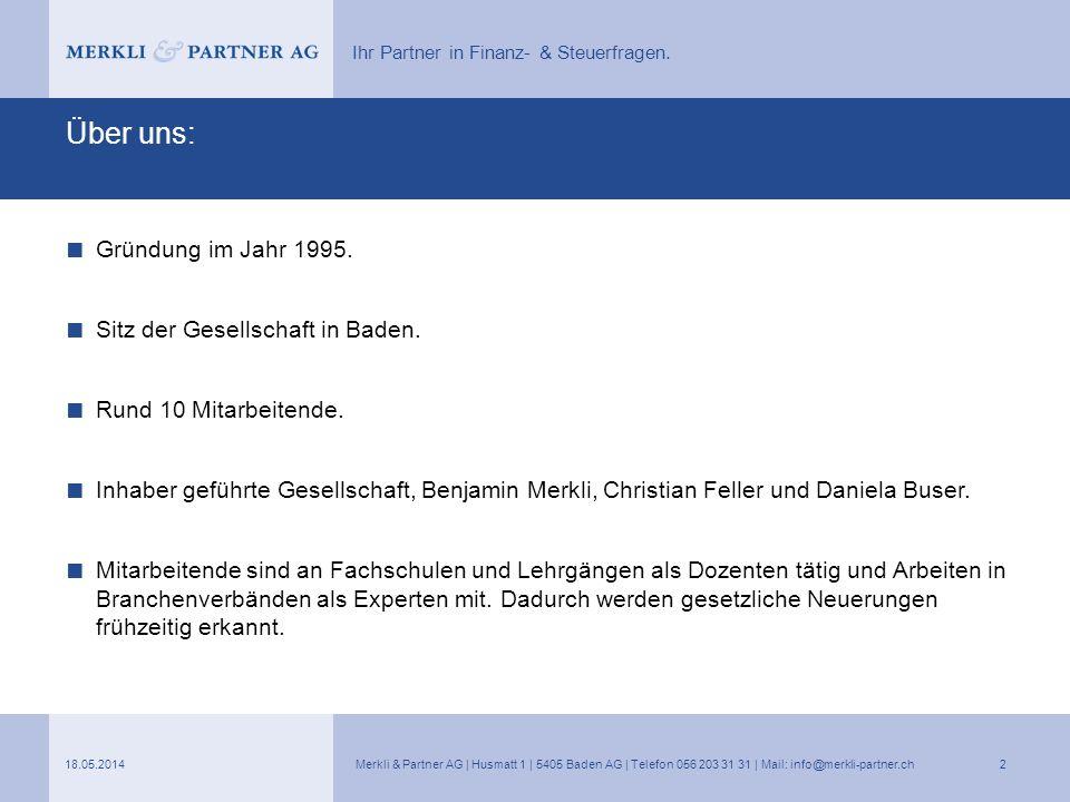 Über uns: Gründung im Jahr 1995. Sitz der Gesellschaft in Baden.