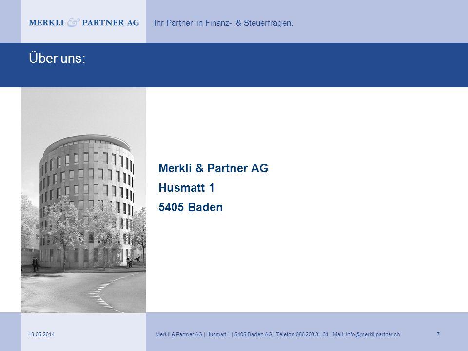 Über uns: Merkli & Partner AG Husmatt 1 5405 Baden 31.03.2017