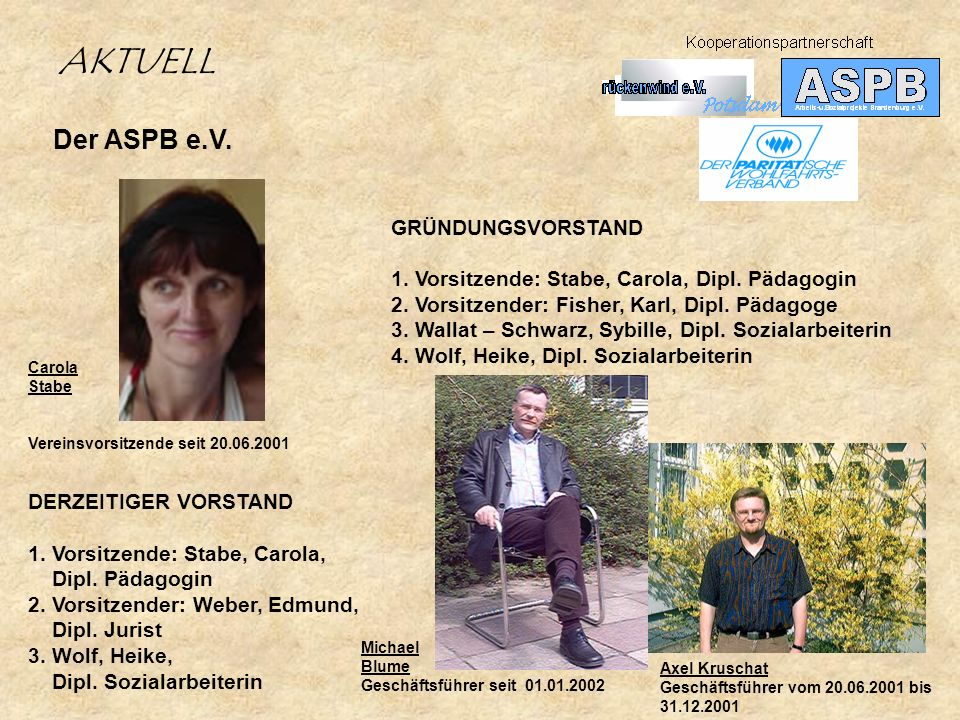 AKTUELL Der ASPB e.V. GRÜNDUNGSVORSTAND