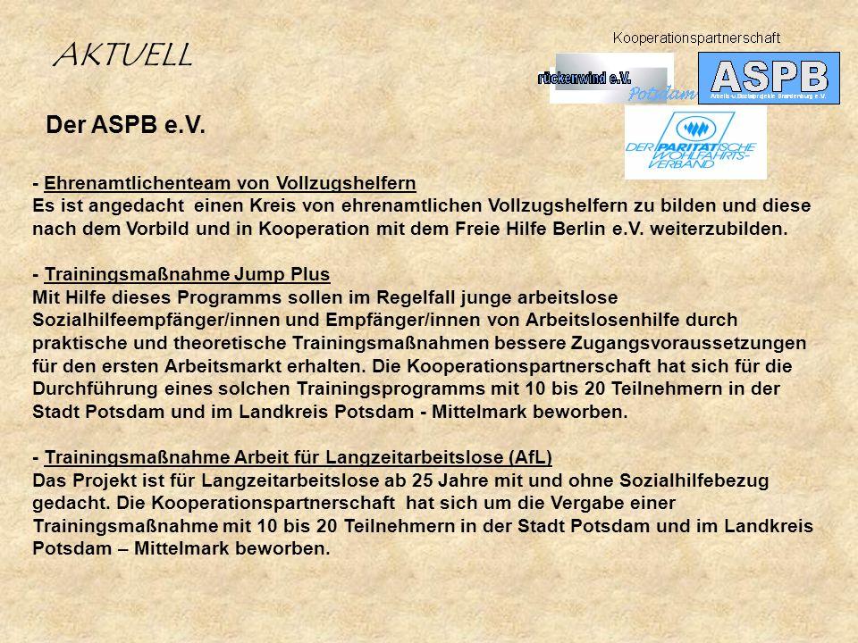 AKTUELL Der ASPB e.V. - Ehrenamtlichenteam von Vollzugshelfern