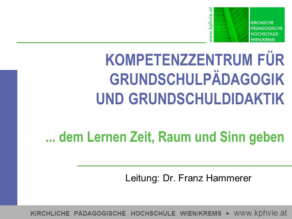 Leitung: Dr. Franz Hammerer