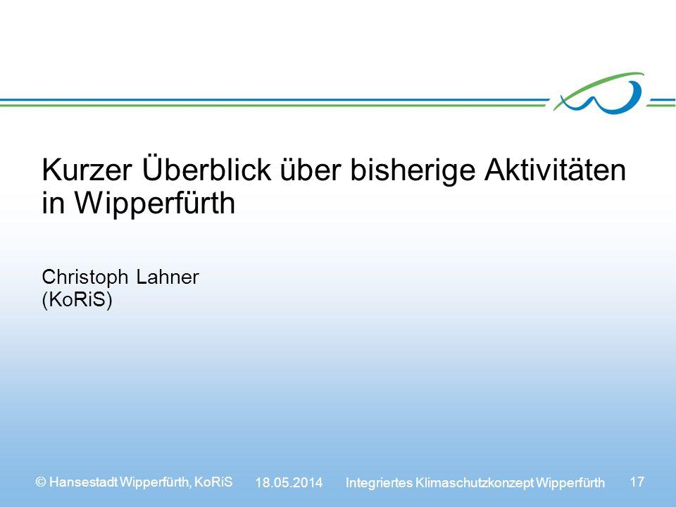Kurzer Überblick über bisherige Aktivitäten in Wipperfürth