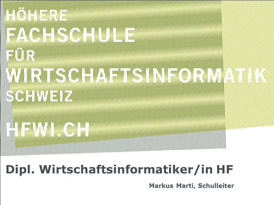 Dipl. Wirtschaftsinformatiker/in HF
