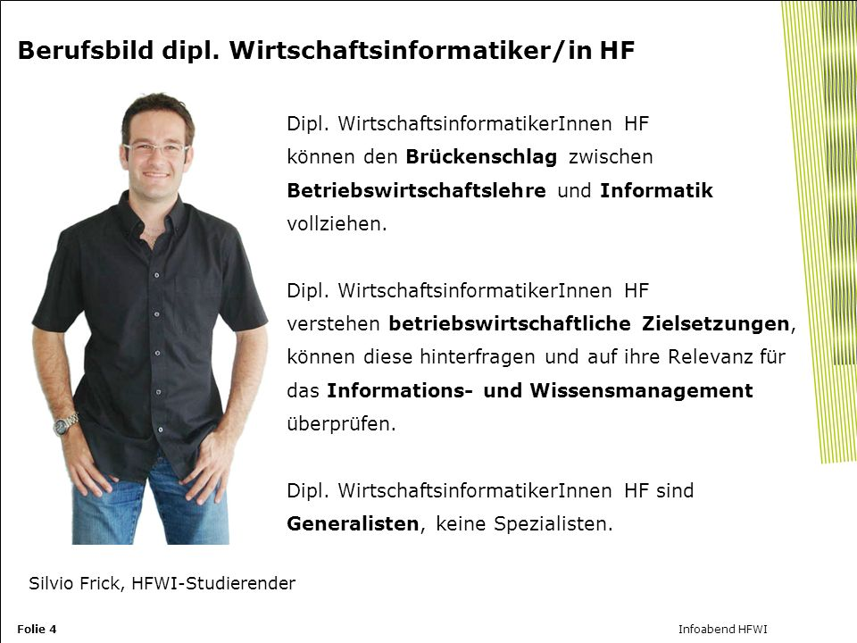 Berufsbild dipl. Wirtschaftsinformatiker/in HF