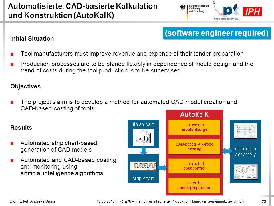 Automatisierte, CAD-basierte Kalkulation und Konstruktion (AutoKalK)