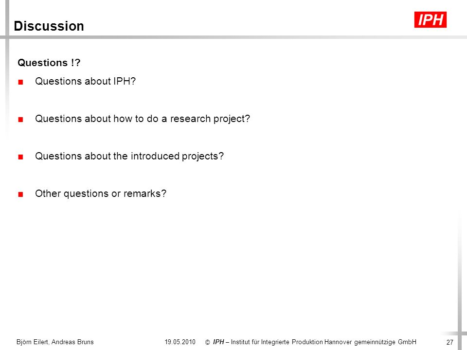 Discussion Questions ! Questions about IPH