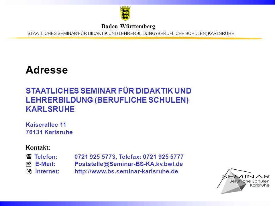 Adresse STAATLICHES SEMINAR FÜR DIDAKTIK UND LEHRERBILDUNG (BERUFLICHE SCHULEN) KARLSRUHE. Kaiserallee 11.
