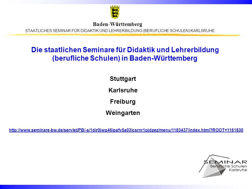 Die staatlichen Seminare für Didaktik und Lehrerbildung (berufliche Schulen) in Baden-Württemberg