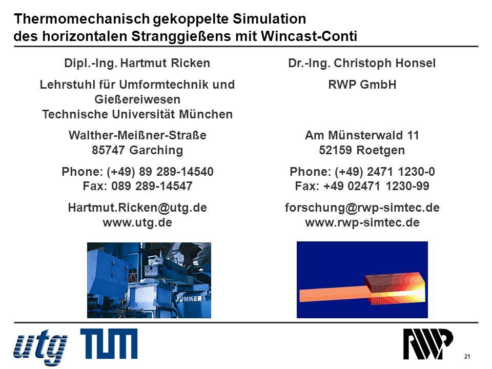 Thermomechanisch gekoppelte Simulation des horizontalen Stranggießens mit Wincast-Conti