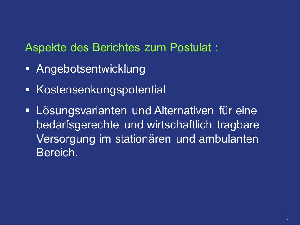 Aspekte des Berichtes zum Postulat :