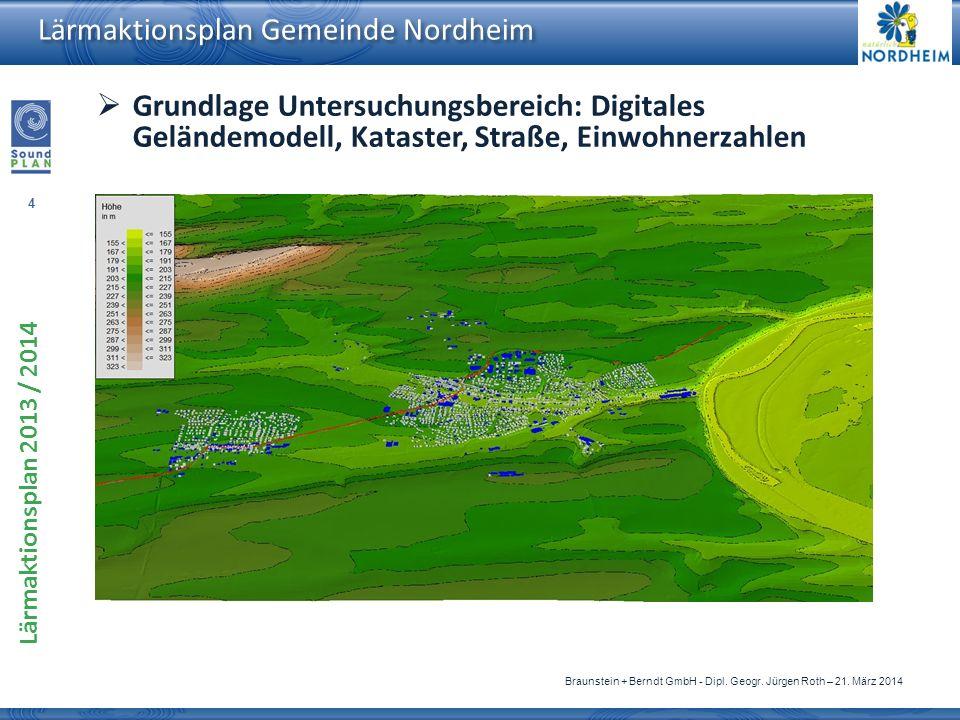 Grundlage Untersuchungsbereich: Digitales Geländemodell, Kataster, Straße, Einwohnerzahlen