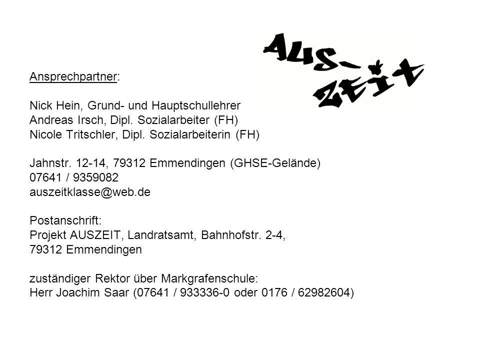 Ansprechpartner: Nick Hein, Grund- und Hauptschullehrer. Andreas Irsch, Dipl. Sozialarbeiter (FH) Nicole Tritschler, Dipl. Sozialarbeiterin (FH)