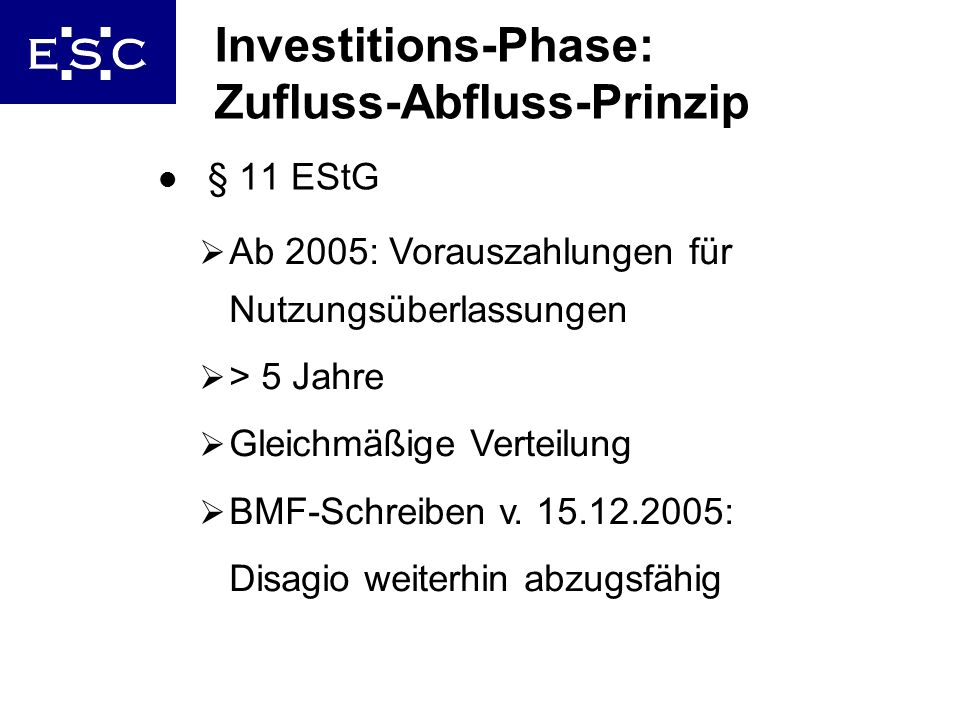 Investitions-Phase: Zufluss-Abfluss-Prinzip