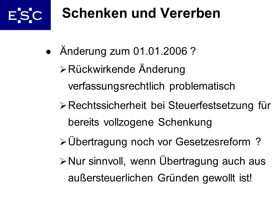 Schenken und Vererben Änderung zum 01.01.2006