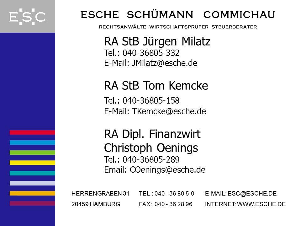 RA StB Jürgen Milatz Tel.: 040-36805-332 E-Mail: JMilatz@esche.de
