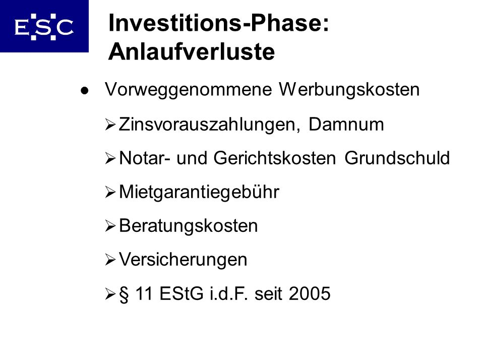Investitions-Phase: Anlaufverluste