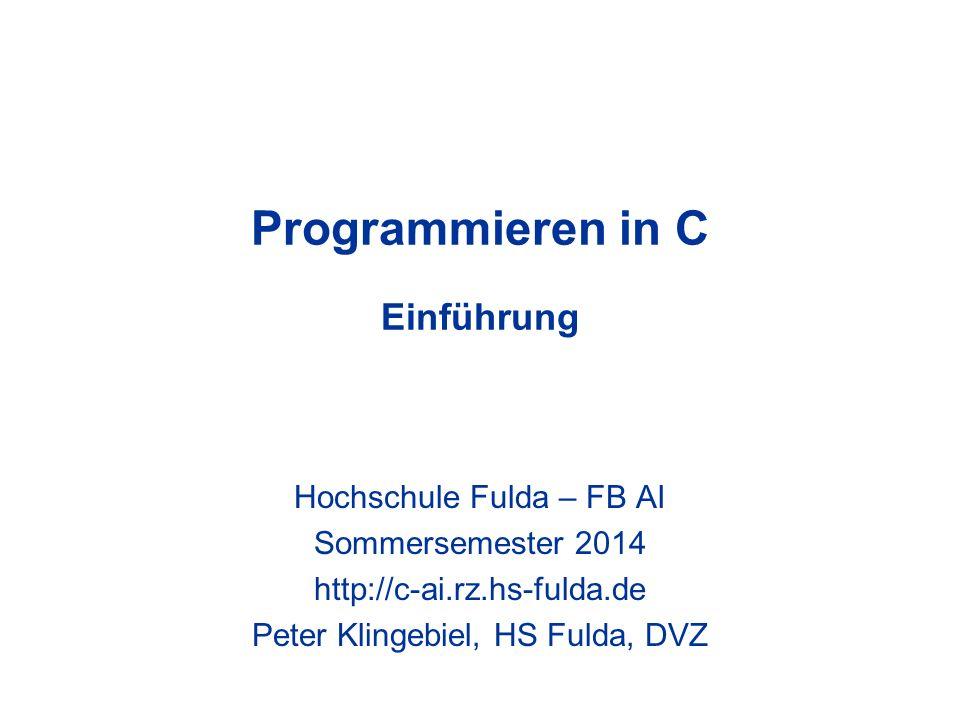 Programmieren in C Einführung
