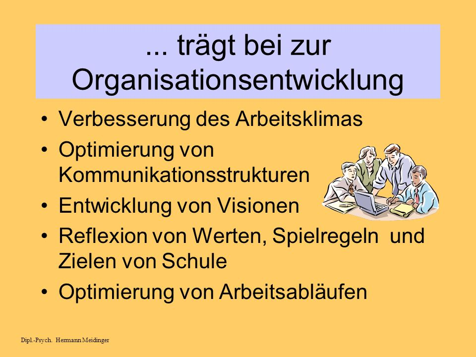 ... trägt bei zur Organisationsentwicklung