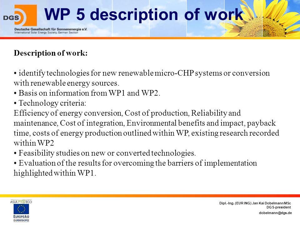 WP 5 description of work Description of work:
