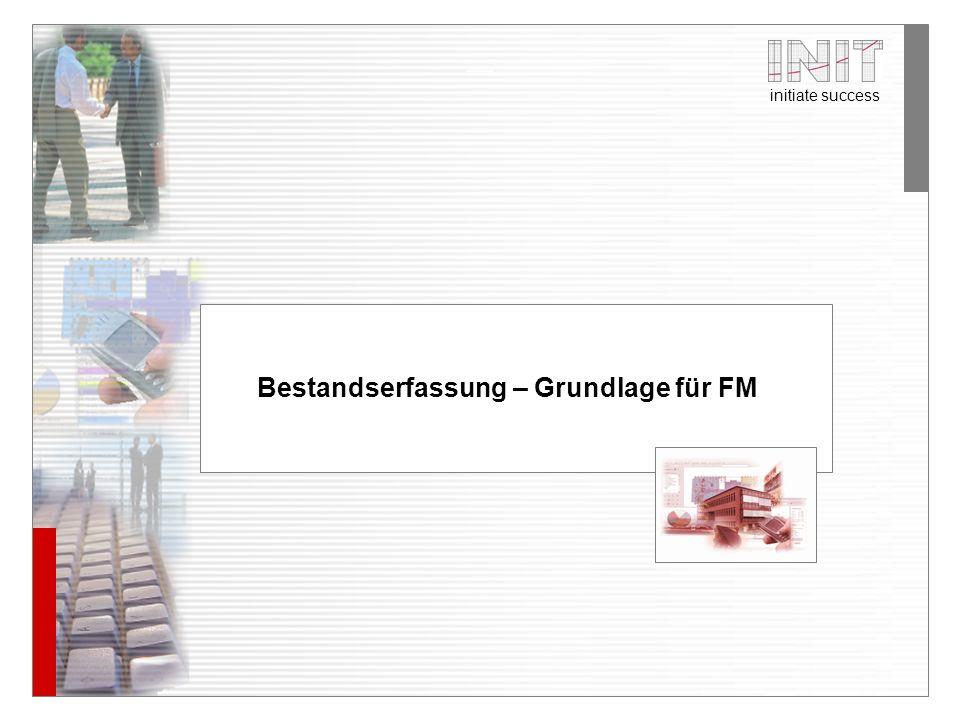 Bestandserfassung – Grundlage für FM