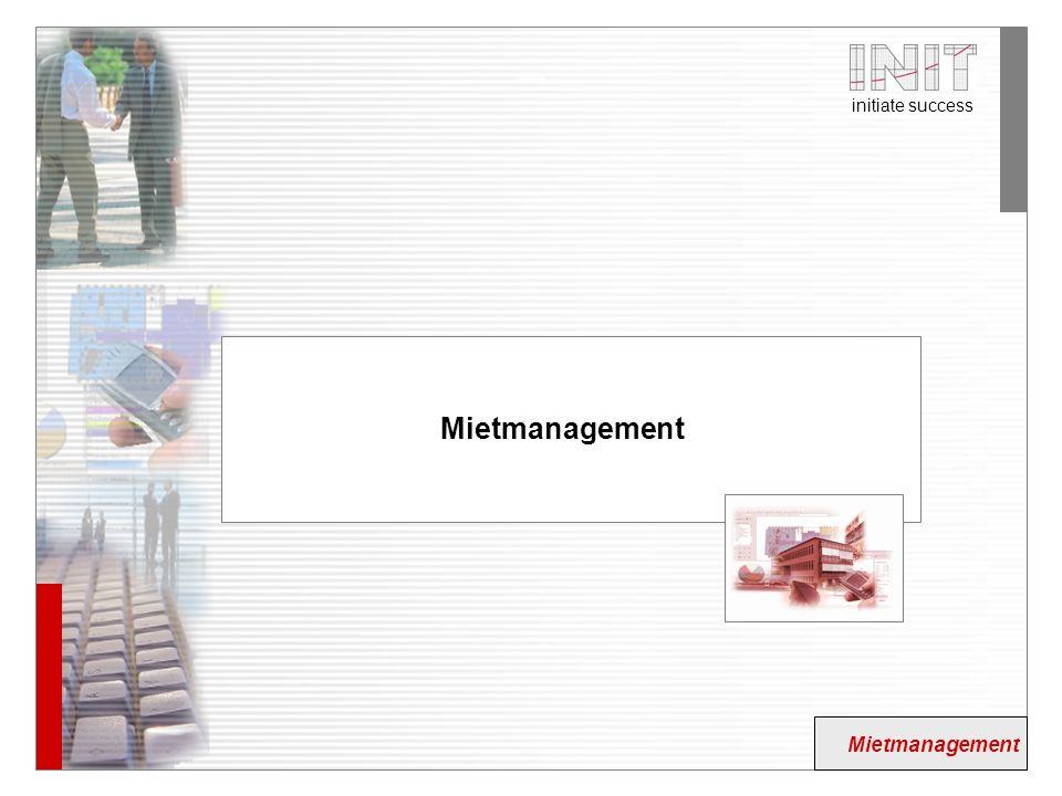 Mietmanagement Mietmanagement Mietmanagement