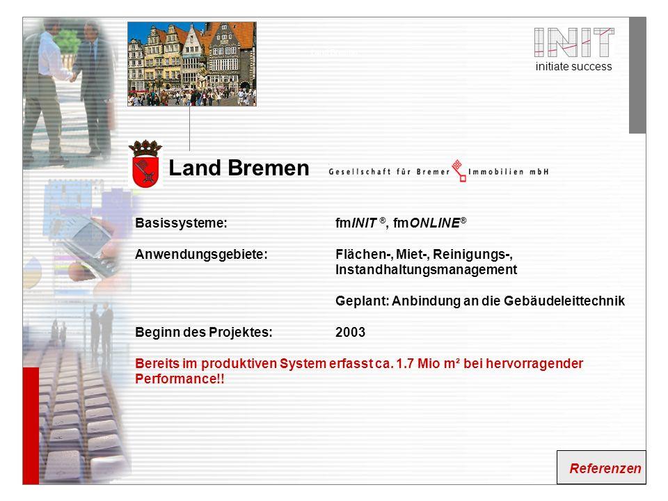 Land Bremen Basissysteme: fmINIT ®, fmONLINE®