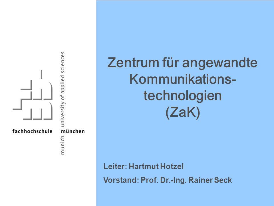 Zentrum für angewandte Kommunikations-technologien (ZaK)