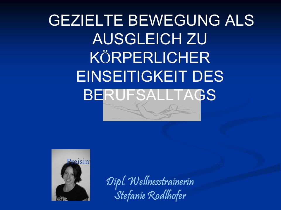 Dipl. Wellnesstrainerin Stefanie Rodlhofer