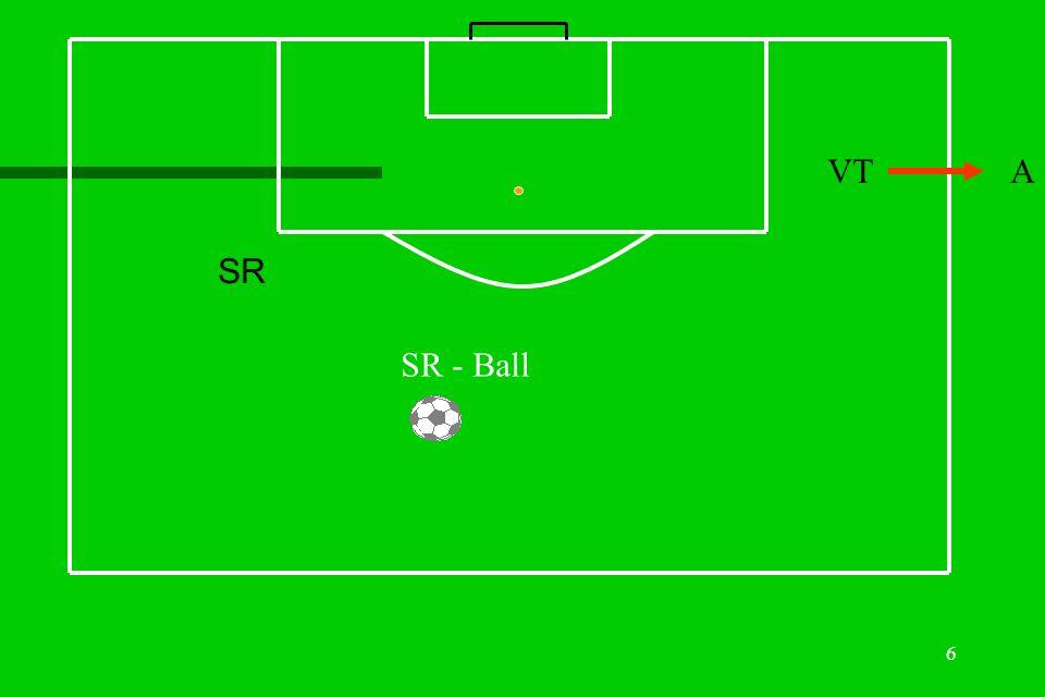 VT A SR SR - Ball