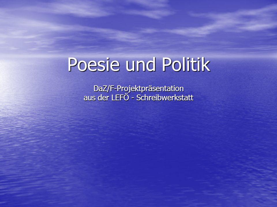 Poesie und Politik DaZ/F-Projektpräsentation aus der LEFÖ - Schreibwerkstatt