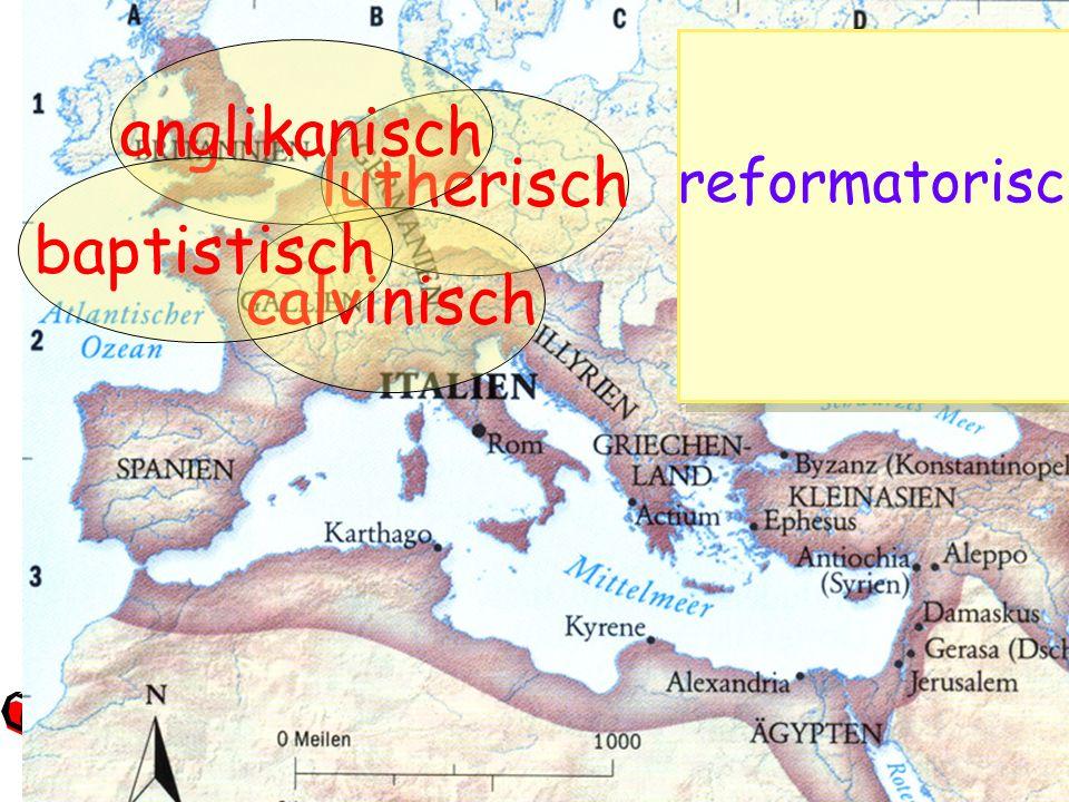 reformatorisch anglikanisch lutherisch baptistisch calvinisch