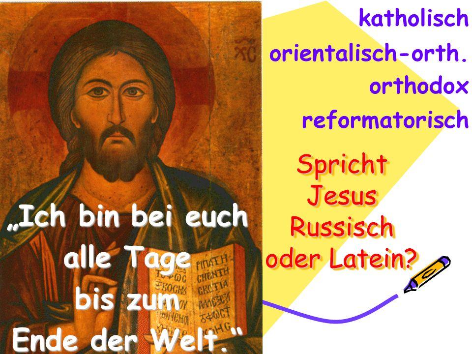 Spricht Jesus Russisch oder Latein
